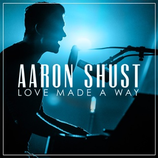 aaron_shust_love_found_a_way